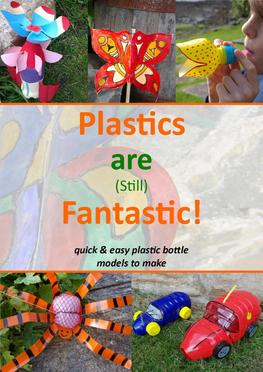 "Scan of the front cover of ""Plastics are (still) Fantastic!"""